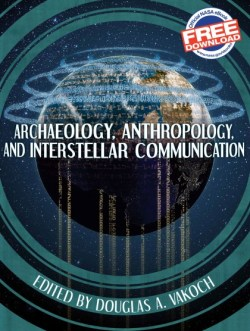 archaeology_anthropology_and_interstellar_communication-cover