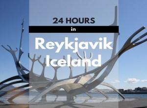 24 Hours in Reykjavik Iceland