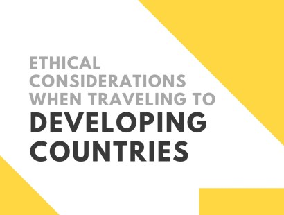 Ethical Considerations When Traveling to Developing Countries