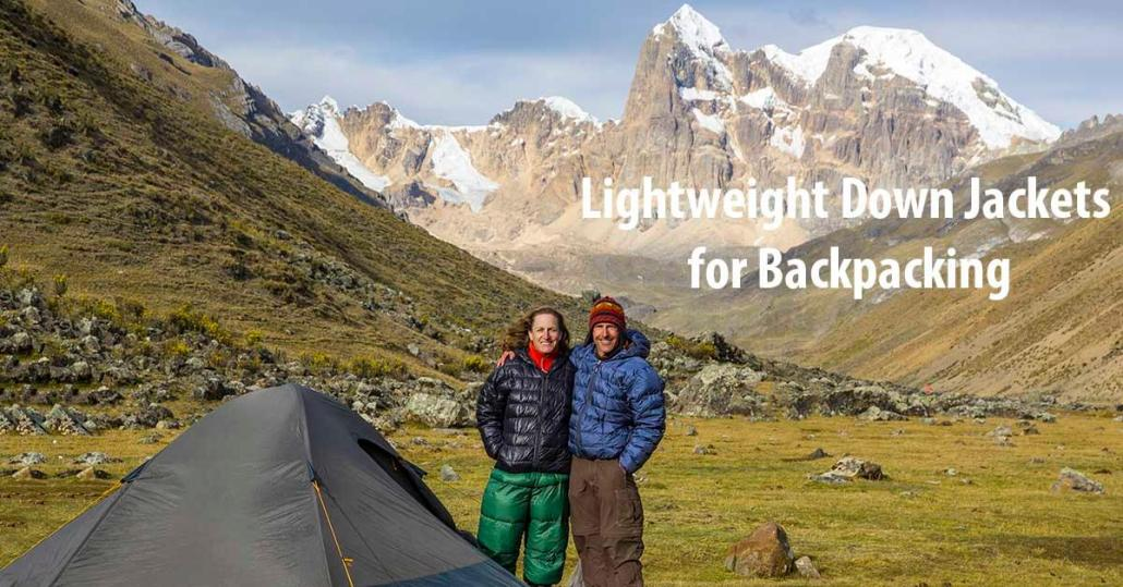 d0ef276d5 Guide to Lightweight Down Jackets and Pants for Backpacking ...