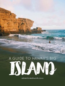 A Guide to Hawaii's Big Island