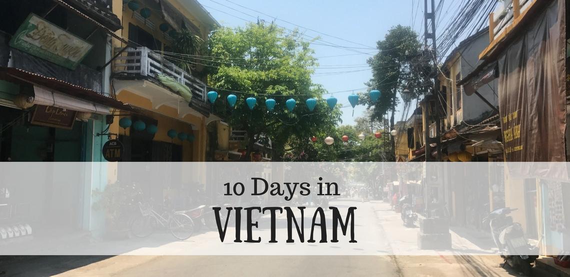 Itinerary: 10 Days in Vietnam