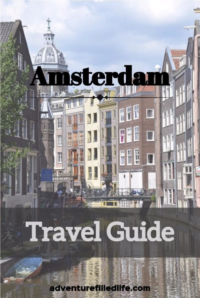 Amsterdam, Netherlands - Travel Guide