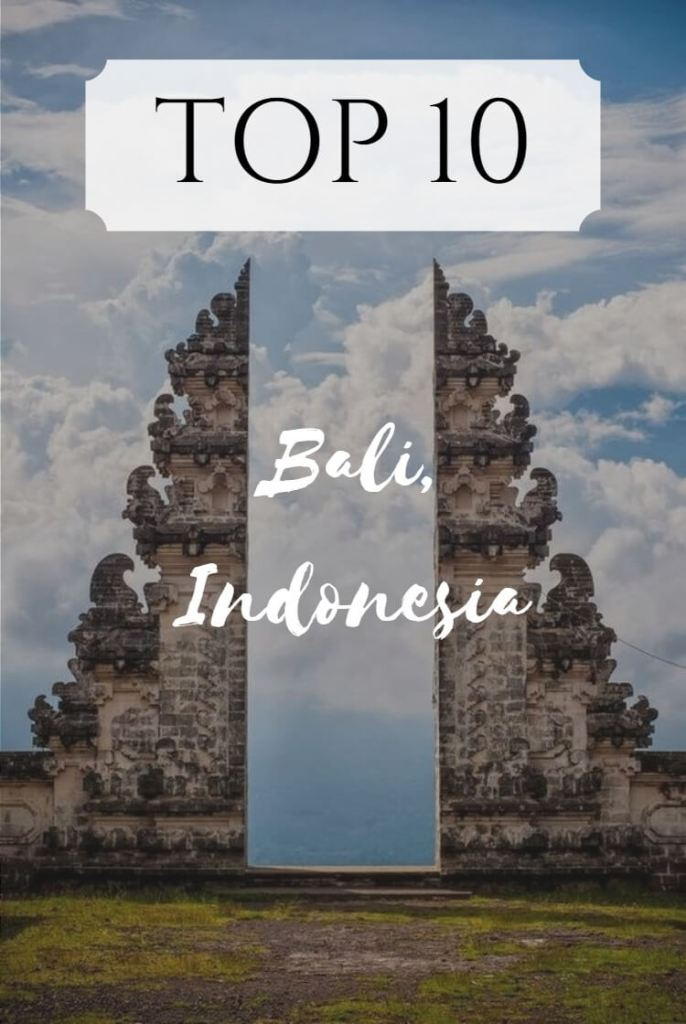 Top 10 things to do in Bali Indonesia