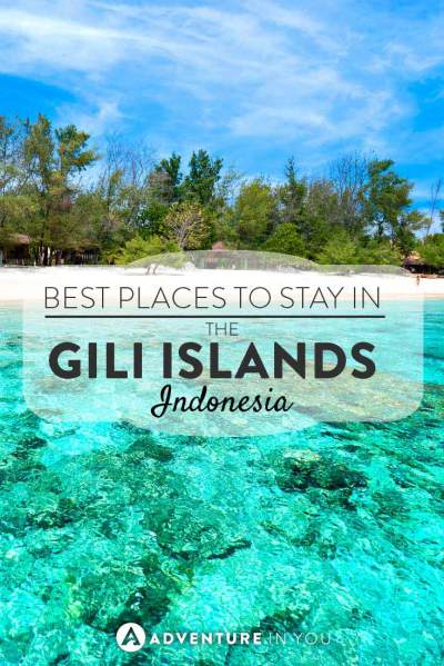 Where to Stay in the Gili Islands, Bali | Trawangan, Air ...