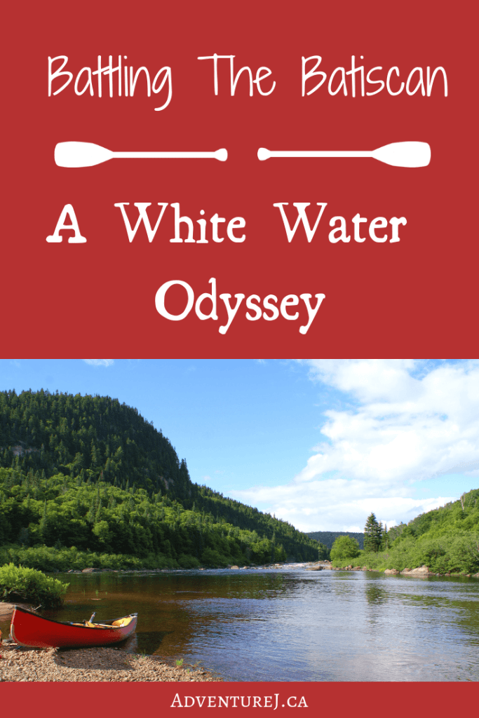 A white water canoe trip down the mighty Batsican River in Quebec, Canada was truly a wild one. It was 5 days of beautiful wilderness with a few ups and downs along the way that made this a true white water odyssey!  #camping #canoecamping #whitewater #outdoors #nature #outside #optoutside #river #quebec #Canada #thegreatoutdoors #canoetrip #travel #BatiscanRiver