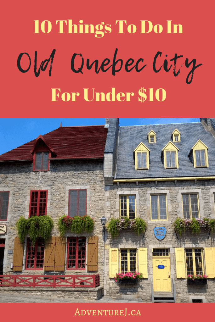 You don't need to have a lot of cash to thoroughly enjoy Old Quebec City. There are many activities you can do for under $10! #traveltips #travel #QuebecCity #Quebec #Canada #city #citytips #cityguide #walking #explore