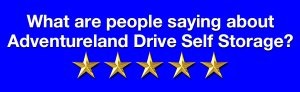 Customer-Reviews-Adventureland Drive Self Storage Altoona IA