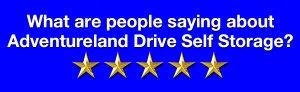 Customer-Reviews-Adventureland Drive Self Storage Altoona IA