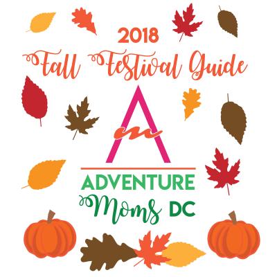 2018 Adventure Moms DC Fall Festival Guide