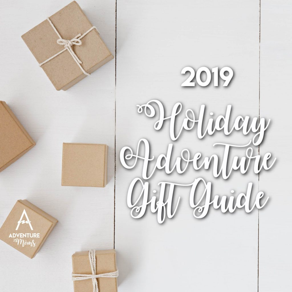 Adventure Moms Holiday Adventure Gift Guide
