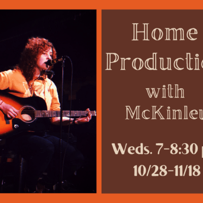 Home Production with McKinley