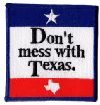Don't Mess With Texas patch