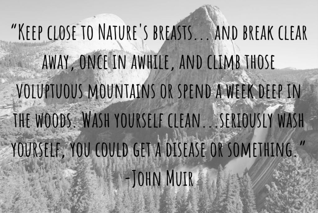 8 Inspirational John Muir Quotes Adventure Protocol