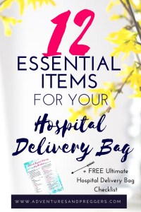 12 Essential Items for your Hospital Delivery Bag- Ultimate List of Essential Items for Hospital Delivery- 12 Essential Items for your Hospital Delivery Bag + FREE Ultimate Hospital Delivery Bag Checklist - Dont forget a thing when its time to head to the hospital. Some common and some untold treasures, your will be glad you saved this! Read it now!