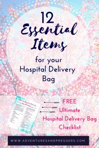 Ultimate List of Essential Items for Hospital Delivery- 12 Essential Items for your Hospital Delivery Bag + FREE Ultimate Hospital Delivery Bag Checklist - Dont forget a thing when its time to head to the hospital. Some common and some untold treasures, your will be glad you saved this! Read it now!