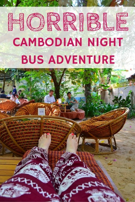 My Epically Horrible Cambodian Night Bus Adventure - Adventures