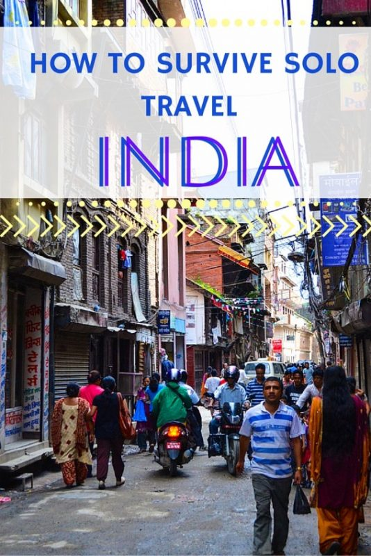 How to survive traveling solo in India