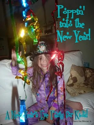 Poppin' into the New Year – A New Year's Eve Party for Kids