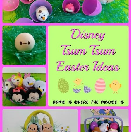 Easy Ways to add Disney Tsum Tsum to Your Easter Celebration