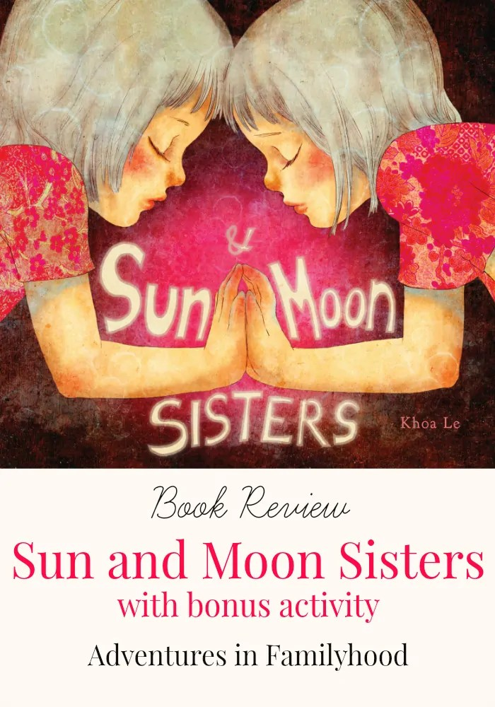 Sun and Moon Sisters Book Review | Children's Literature | Family Time