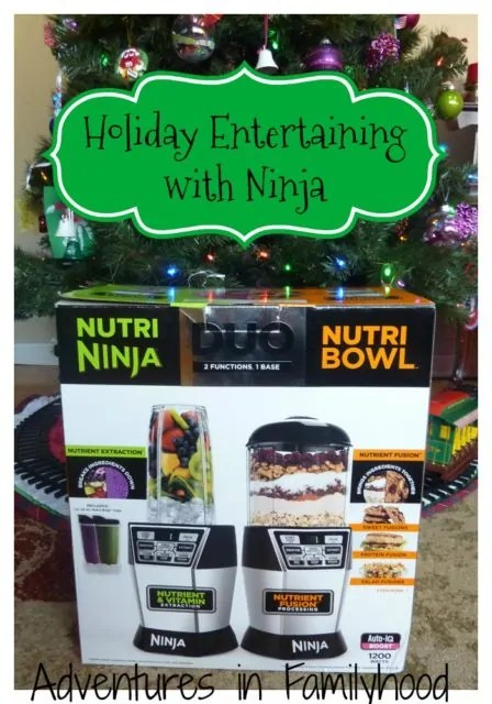 Holiday Entertaining with the Nutri Ninja Nutri Bowl Duo