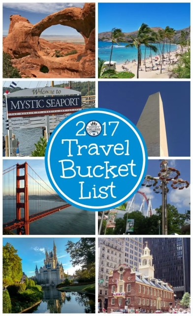 Where will our travels take us this year   2017 Travel Bucket List   Family Travel