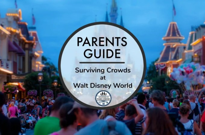 Parents Guide to Surviving Crowds at Walt Disney World