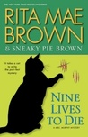 Nine Lives to Die ( Mrs. Murphy #23)