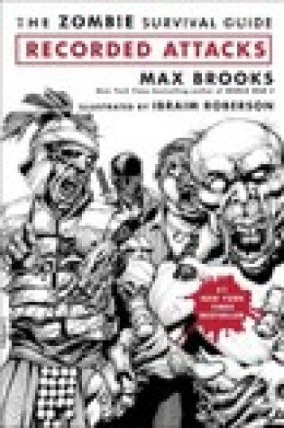 Book Review:The Zombie Survival Guide: Recorded Attacks by Max Brooks