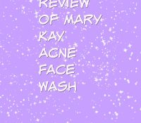 Review of Mary Kay Acne Face Wash