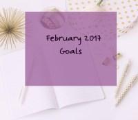 February Goals 2017