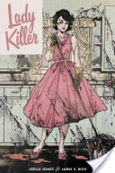 Comic Review: Lady Killer (Lady Killer: single issues #1-5) by Joëlle Jones