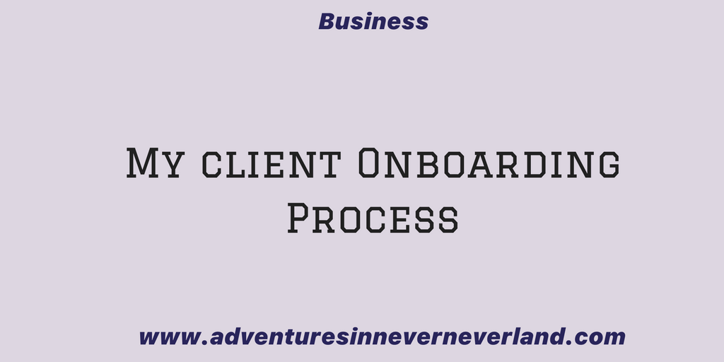 My Client Onboarding Process