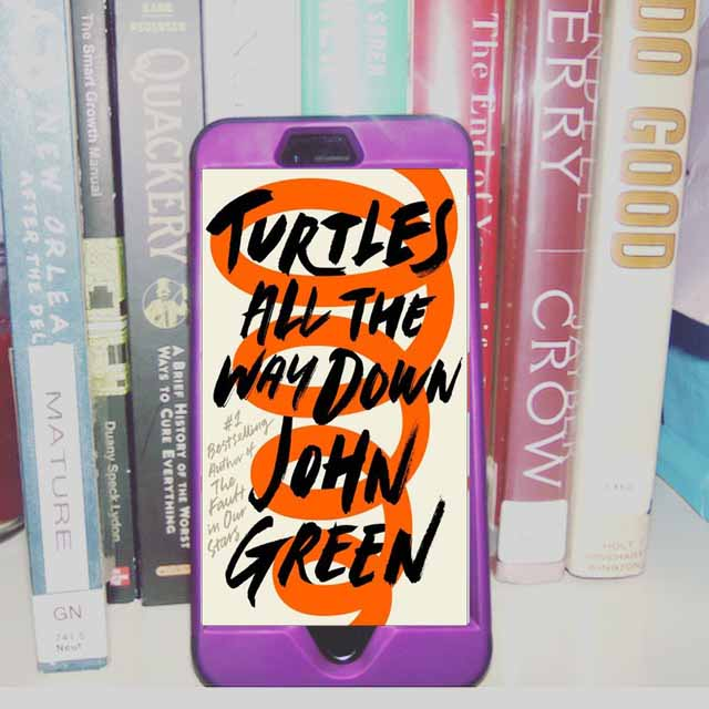 Book Review : Turtles All the Way Down by John Green