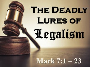 the-deadly-lures-of-legalism