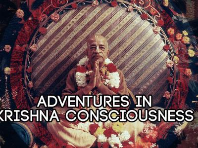 Adventures in Krishna Consciousness