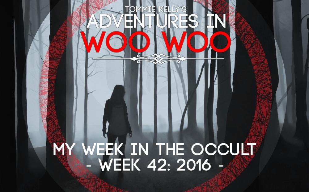 Week in the Occult – Week 42: 2016