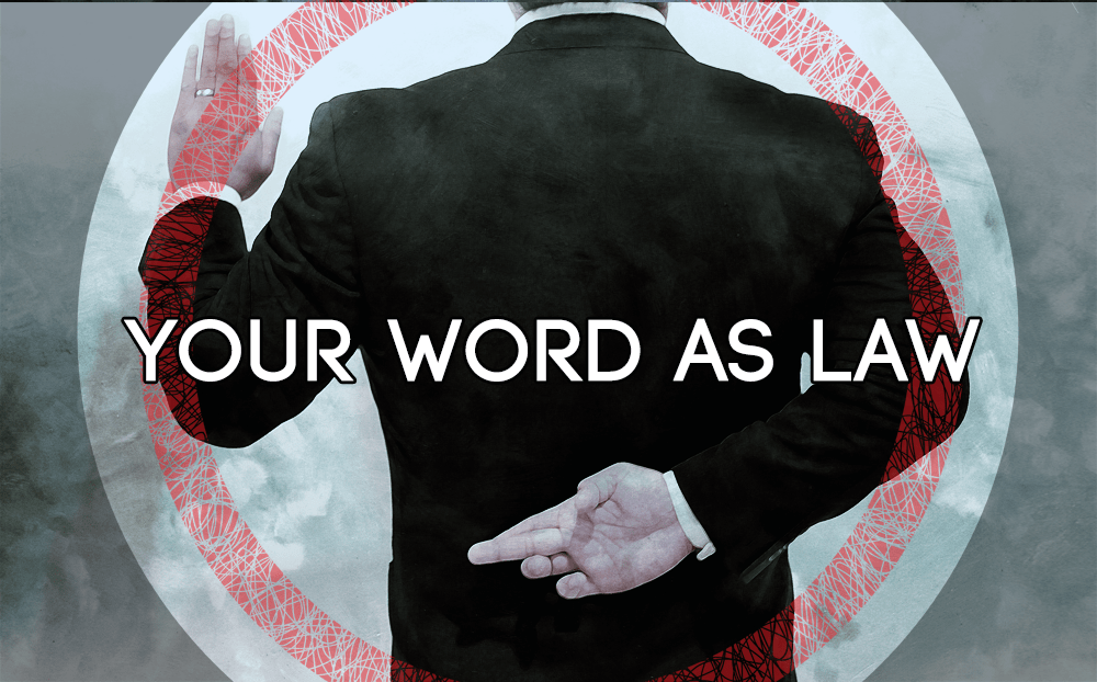 How to Establish Your Word as Law