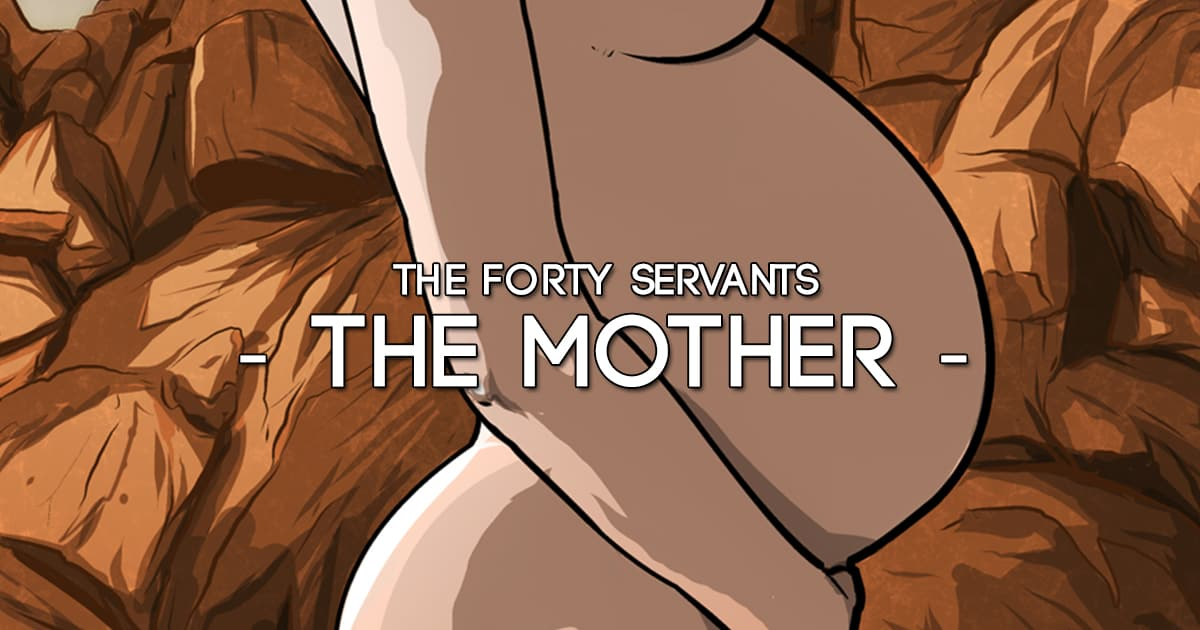 The Mother Forty Servants