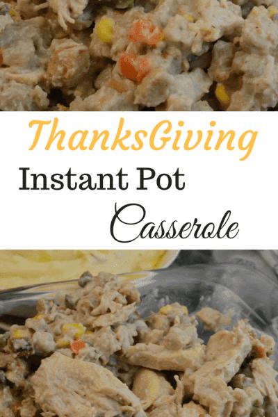 ThanksGiving Instant Pot Turkey Casserole