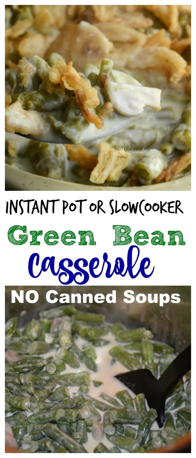 Instant Pot or Slow cooker Green Bean Casserole