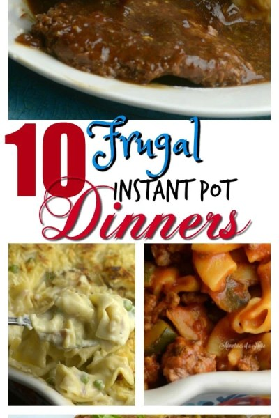 10 Frugal Instant Pot Dinners