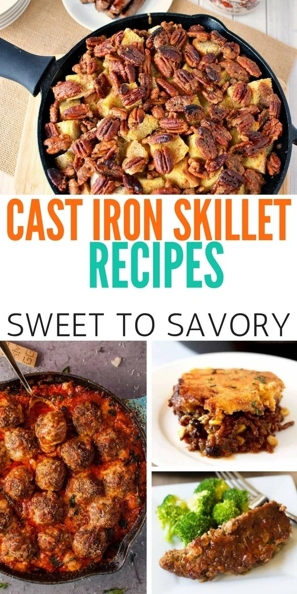CAST IRON SKILLET DISHES