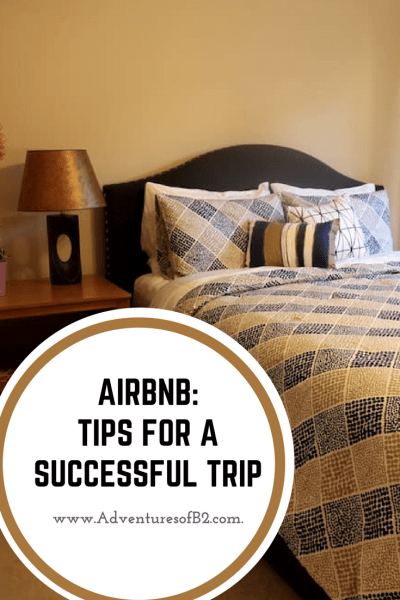 Airbnb tips for a successful trip. All the information you need to make your trip run smoothly and stress free.
