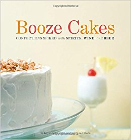 booze cakes recipes cookbook is filled with amazing desserts that are spiked with your favorite alcohol.