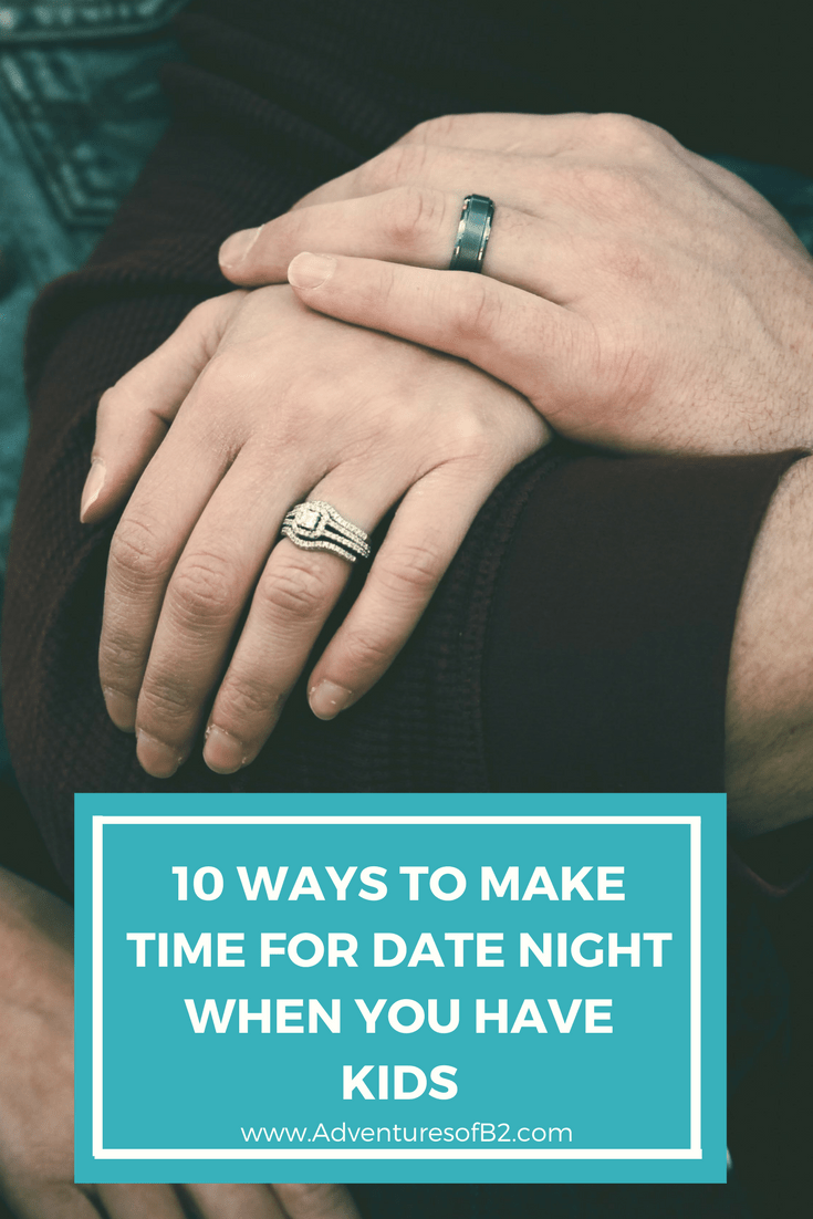 10 Ways to Make Time for Date Night as a Parent