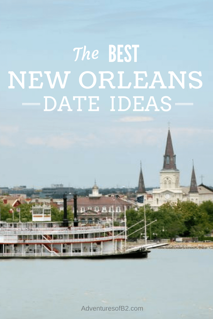 New Orleans Date Ideas