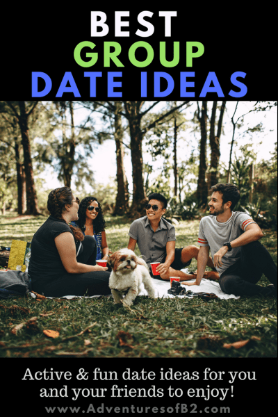 BEST group Date Ideas for active couples who loves indoor or outdoor dates. - adventures of b2