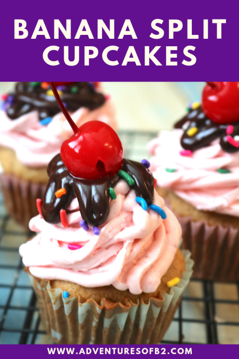 Banana Split Cupcakes: A classic family dessert wrapped into a cupcake! Like a sundae without the ice cream but all the flavor! Banana, strawberry chocolate make up this delicious banana split dessert. - Adventuresofb2.com #cupcakes #dessert #bananasplit #sundae